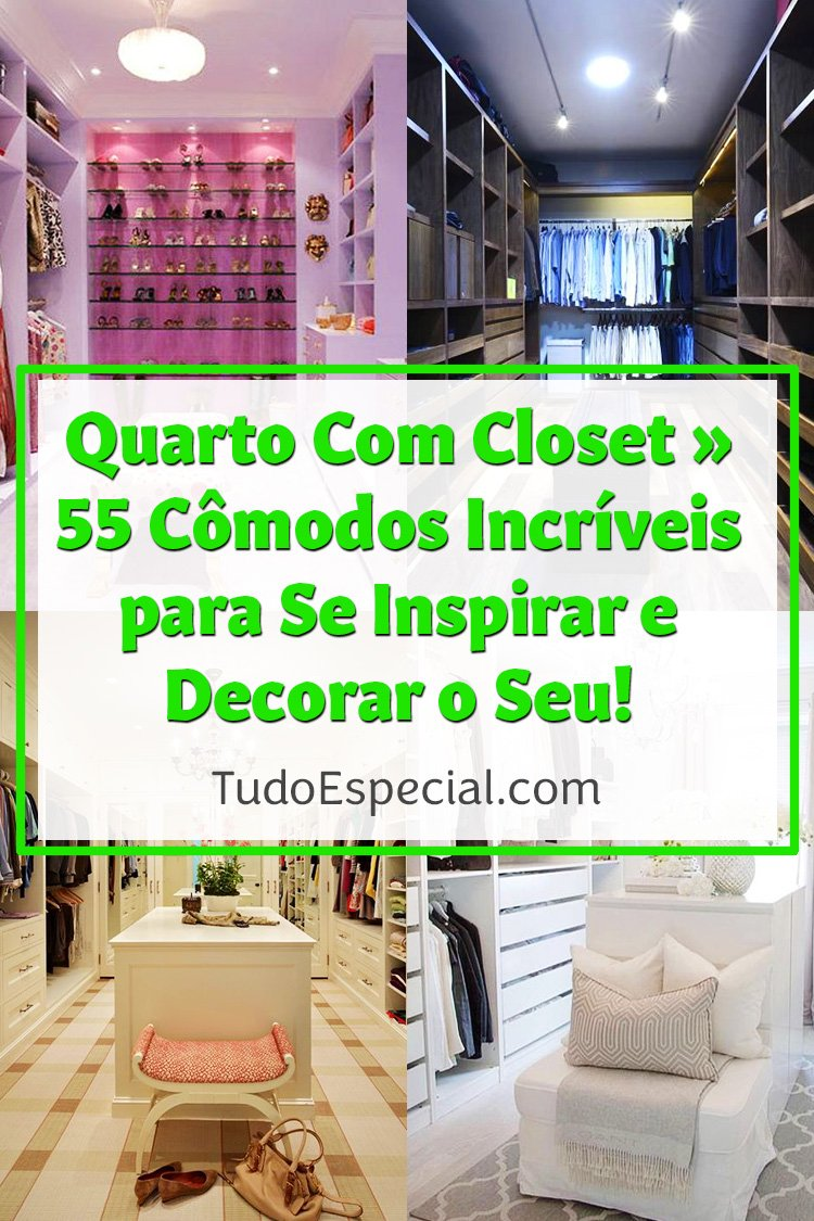 Quarto com Closet Decorado