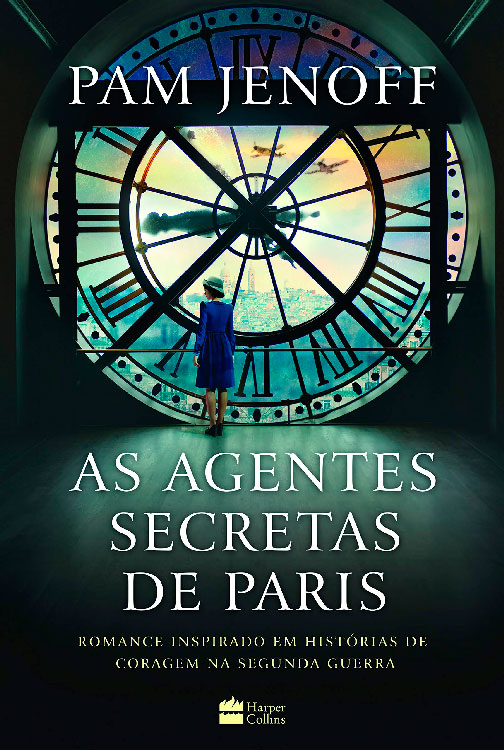 Livro As Agentes Secretas de Paris